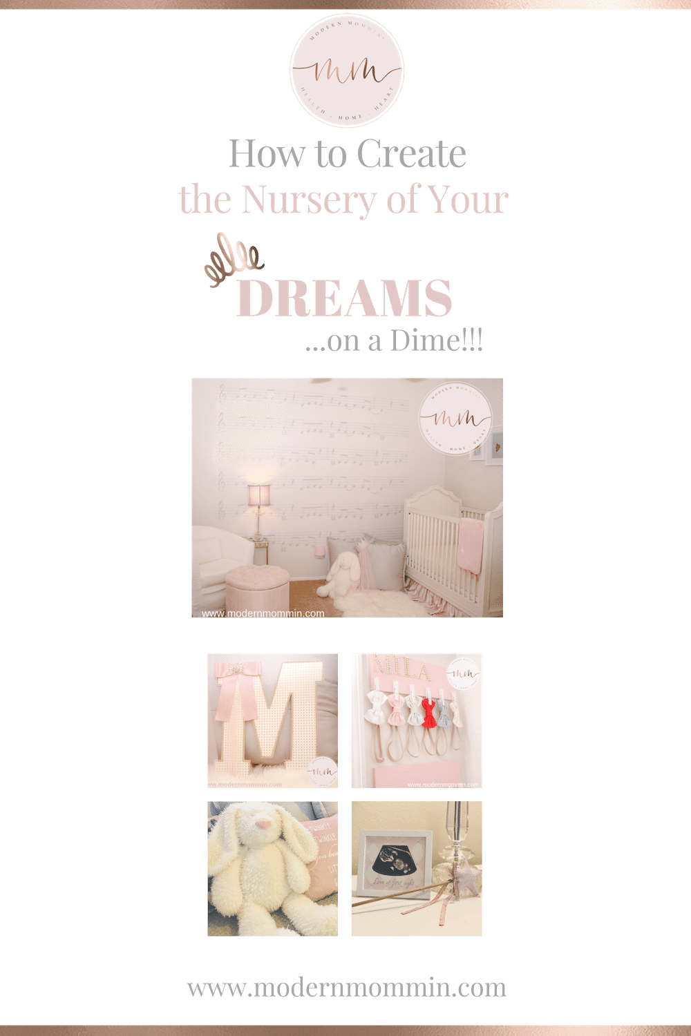 How to Create the Nursery of Your Dreams_ Modern Mommin_